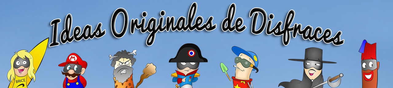 Ideas Originales de Disfraces